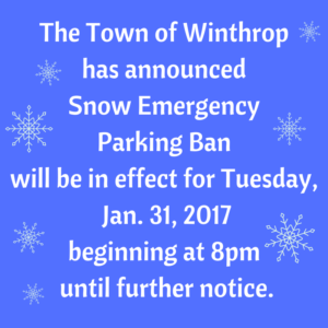 The Town of Winthrophas announcedSnow Emergency Parking Banwill be in effect for Tuesday, Jan. 31, 2017begining at 8pm until further notice. (1)